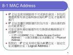 8 1 mac address