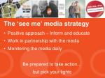the see me media strategy