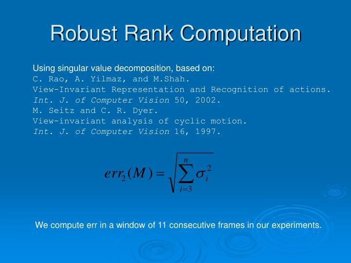 Robust Rank Computation