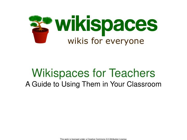 wikispaces for teachers a guide to using them in your classroom n.