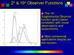 2 o 10 o observer functions