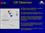 cie observers
