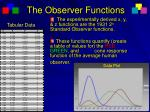 the observer functions