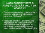 does humanity have a carrying capacity and if so what is it