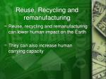 reuse recycling and remanufacturing