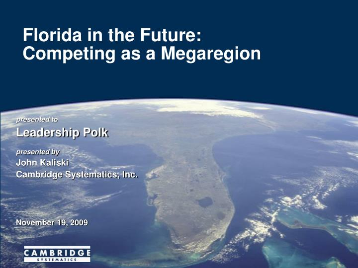 florida in the future competing as a megaregion n.