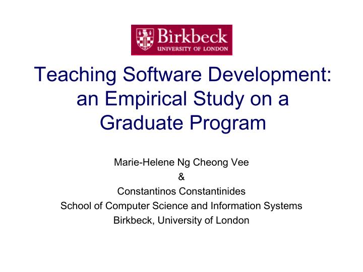 teaching software development an empirical study on a graduate program n.