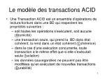 le mod le des transactions acid