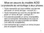 mise en oeuvre du mod le acid le protocole de verrouillage deux phases