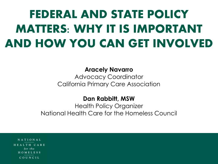 federal and state policy matters why it is important and how you can get involved n.
