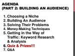 agenda part 2 building an audience