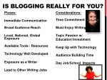 is blogging really for you