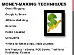 money making techniques