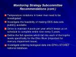 monitoring strategy subcommittee recommendations cont
