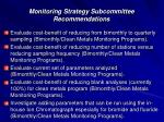 monitoring strategy subcommittee recommendations