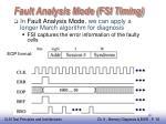 fault analysis mode fsi timing