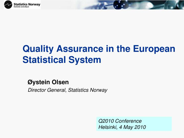 quality assurance in the european statistical system n.