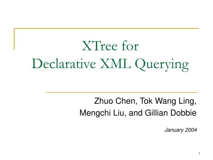 xtree for declarative xml querying n.