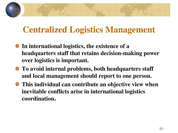 Centralized Logistics Management
