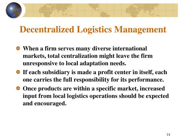 Decentralized Logistics Management