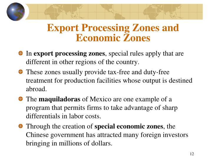 Export Processing Zones and Economic Zones