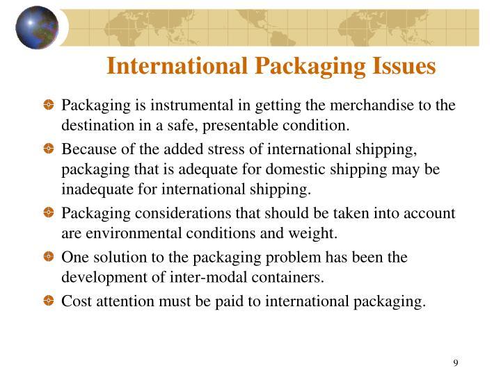 International Packaging Issues