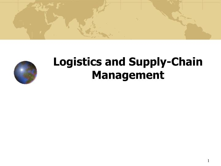 logistics and supply chain management n.