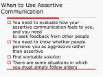 when to use assertive communication