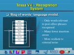 tessa v4 recognition system