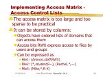 implementing access matrix access control lists