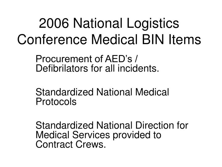 2006 national logistics conference medical bin items n.