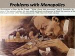 problems with monopolies1