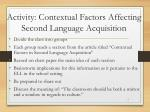 activity contextual factors affecting second language acquisition