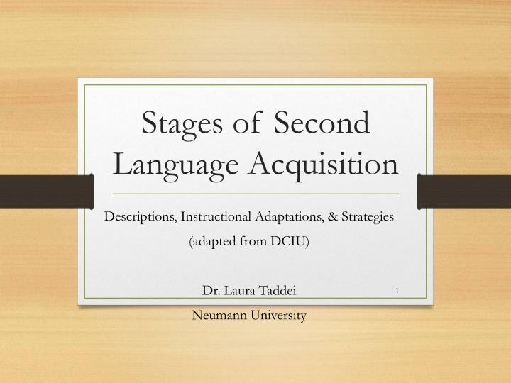 stages of second language acquisition n.