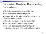 subsystem cards for documenting subsystems