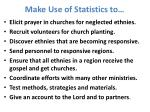 make use of statistics to