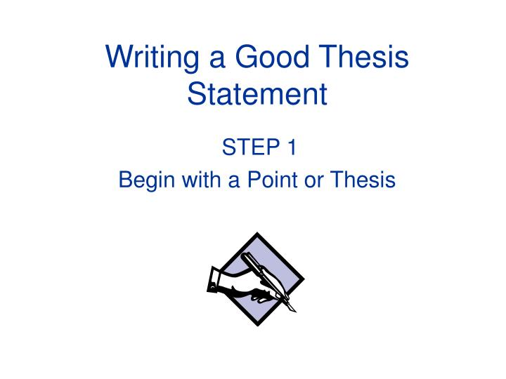 writing a good thesis statement n.