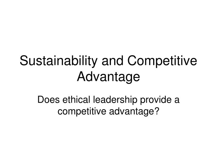 sustainability and competitive advantage n.