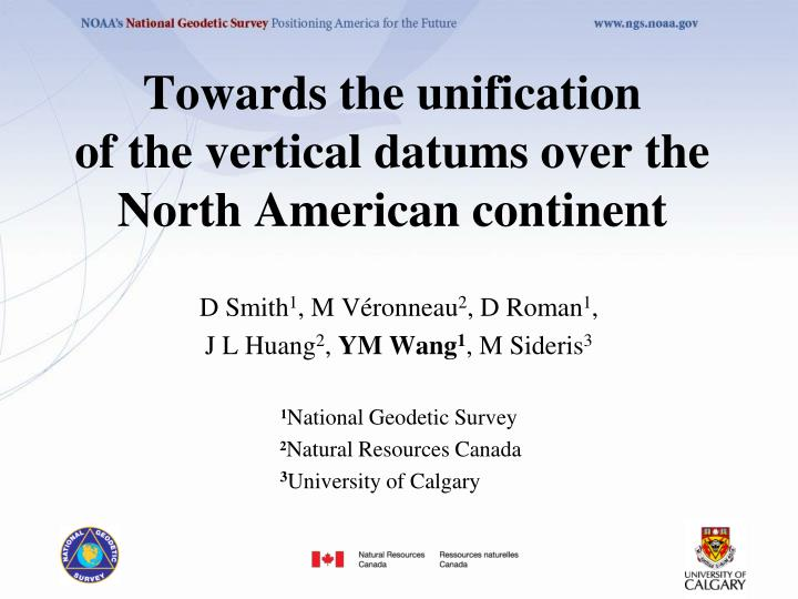 towards the unification of the vertical datums over the north american continent n.