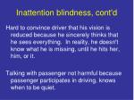 inattention blindness cont d