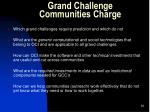 grand challenge communities charge