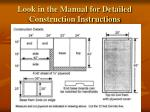 look in the manual for detailed construction instructions