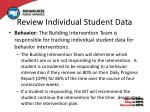 review individual student data