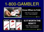 1 800 gambler