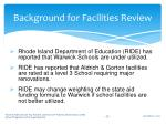 background for facilities review