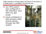 high pressure rinsing does not have to be done in a cleanroom it probably should be but
