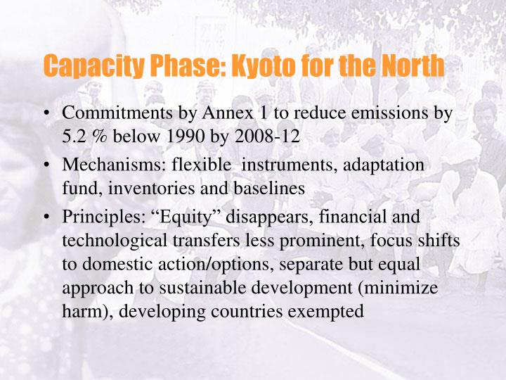 Capacity Phase: Kyoto for the North