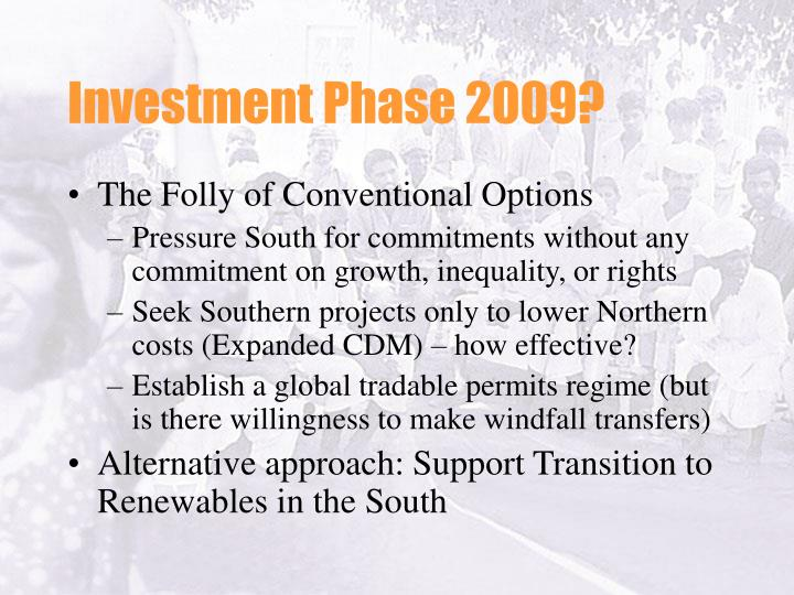 Investment Phase 2009?