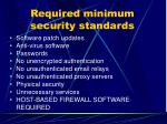 required minimum security standards