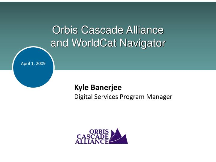 orbis cascade alliance and worldcat navigator n.